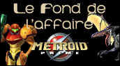 Chronique Metroid Prime - Gamecube