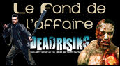 Chronique Dead Rising - Xbox One