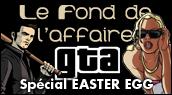 Chronique GTA : Les easter eggs