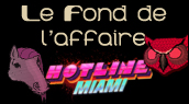 Chronique Hotline Miami