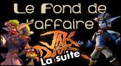 Chronique Jak&Daxter, la suite