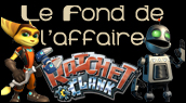 Chronique Ratchet et Clank