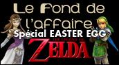 Chronique Zelda - Easter eggs