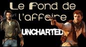 Chronique La série Uncharted
