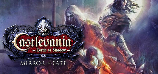 Castlevania : Lords of Shadow : Mirror of Fate