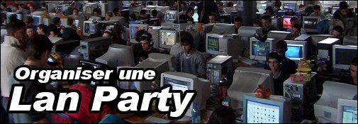 Organiser une LAN Party