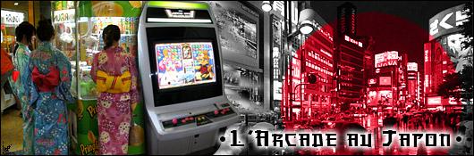 L'Arcade au Japon