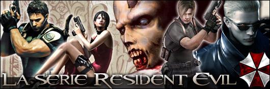 La série Resident Evil