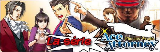 La série Ace Attorney