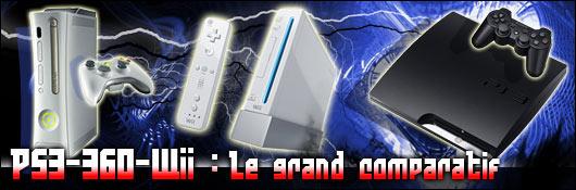 PS3-360-Wii : Le grand comparatif