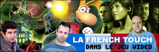 Jeux Vidéo: la French Touch