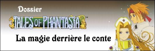 Tales of Phantasia : la magie derrière le conte