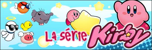 La Série Kirby