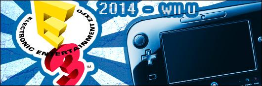 E3 2014 - L'actualité Wii U