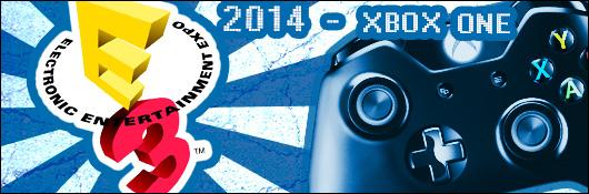 E3 2014 - L'actualité Xbox One