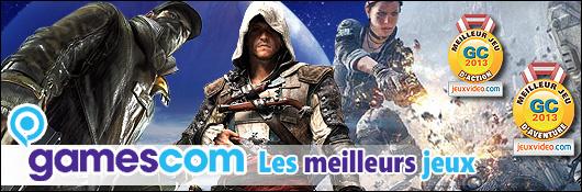 gamescom 2013 : Les meilleurs jeux