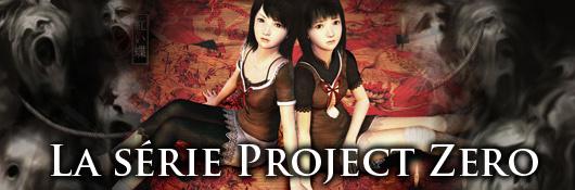 La série Project Zero