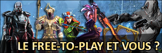Le free-to-play et vous ?