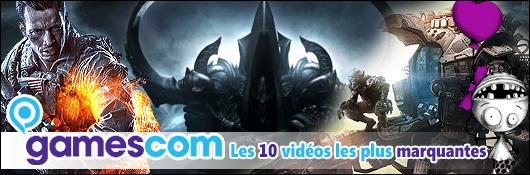 Les 10 vidéos les plus marquantes de la gamescom 2013