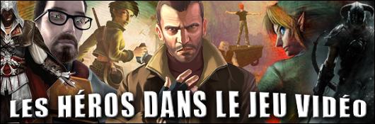 Les héros dans le jeu vidéo