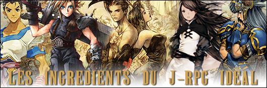 Les ingrédients du J-RPG idéal