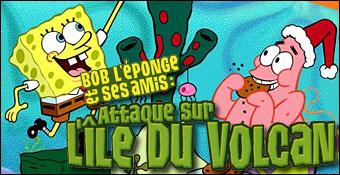 Bob l'Eponge Et Ses Amis : Attaque Sur l'Ile Du Volcan