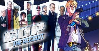 C.O.P. : The Recruit