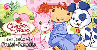 Charlotte Aux Fraises : Les Jeux De Fraisi-Paradis