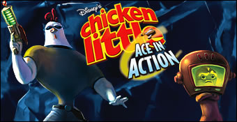 Chicken Little : Ace in Action