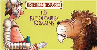 Horribles Histoires : Les Redoutables Romains