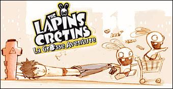 The Lapins Crétins : La Grosse Aventure