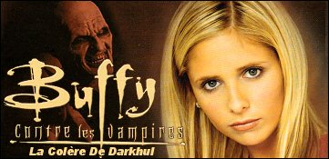 Buffy Contre Les Vampires : La Colere De Darkhul