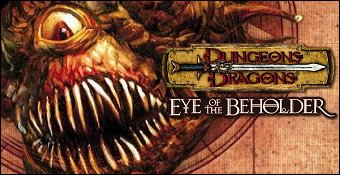 Dungeon & Dragons : Eye Of The Beholder