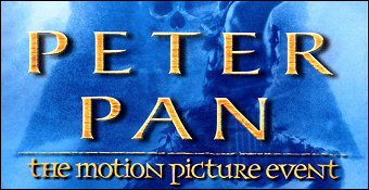 Peter Pan : The Motion Picture Event
