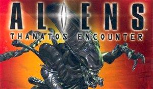 Aliens : Thanatos Encounter