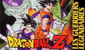 Dragon Ball Z : Les Guerriers Legendaires