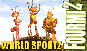 Fourmiz : World Sportz