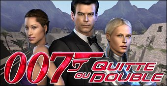 James Bond 007 : Quitte Ou Double
