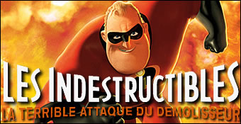 Les Indestructibles : La Terrible Attaque Du Demolisseur