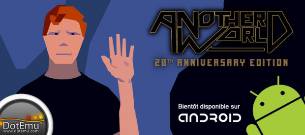 Another World sur Android
