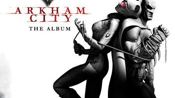 Batman Arkham City: la bande originale