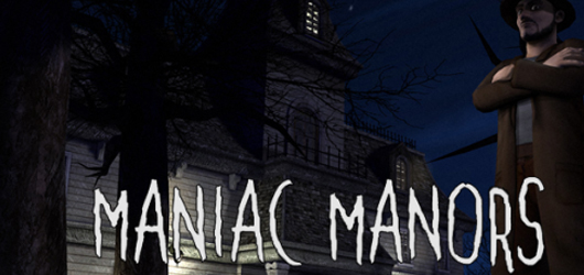 Maniac Manors