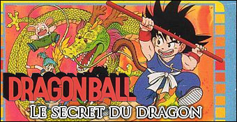 Dragon Ball : Le Secret du Dragon