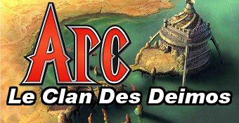 Arc : Le Clan Des Deimos