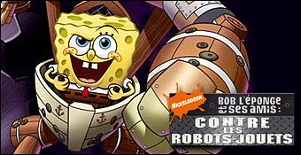 Bob l'Eponge Et Ses Amis : Contre Les Robots-Jouets