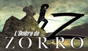 L'Ombre De Zorro