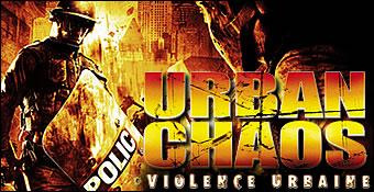 Urban Chaos : Violence Urbaine