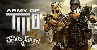 Army of Two : The Devil's Cartel - GC 2012