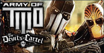 Army of Two : The Devil's Cartel