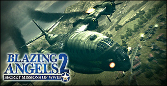 Blazing Angels 2 : Secret Missions Of WW II